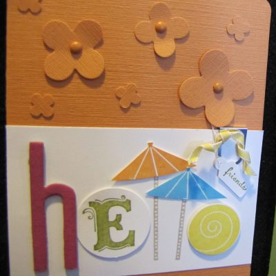 Sweets for the Sweet – Hello Friends Card