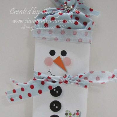 Snowman Candy Bar Cover and One Last Christmas Card