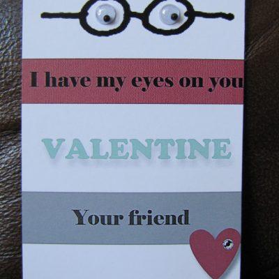 I have my Eyes on You Valentine