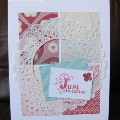 Just Because Doily Card