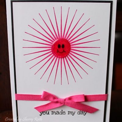 You Made My Day Starburst Card