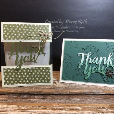 Stampin' Up!'s Thank You Thinlit's – Using Christmas Supplies for anything but Christmas