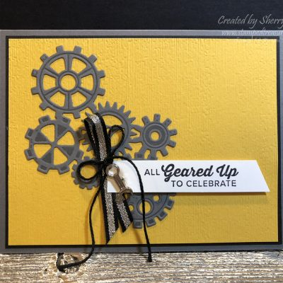 Stampin' Up!'s Geared Up Garage Celebrate Card