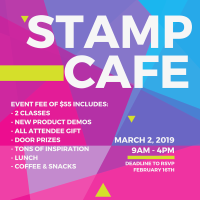 It's time to register for the upcoming Stamp Cafe!