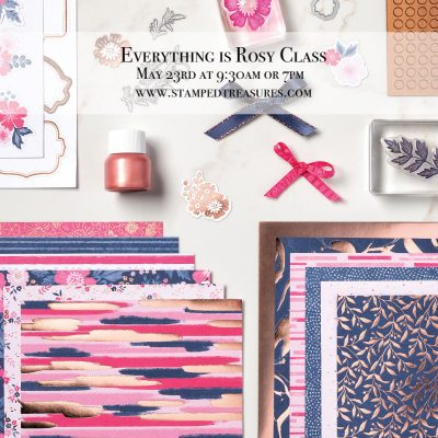 Everything is Rosy Class – Scrapbook Layouts or Cards Your Choice!