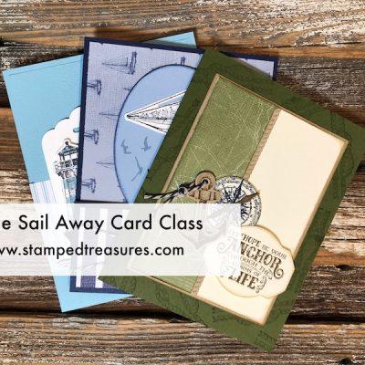 Come Sail Away Card Class