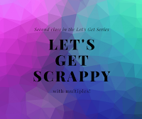 Let's Get Scrappy with Multiples