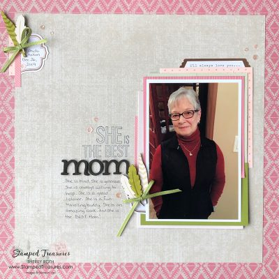 The Best Mom Scrapbook Layout