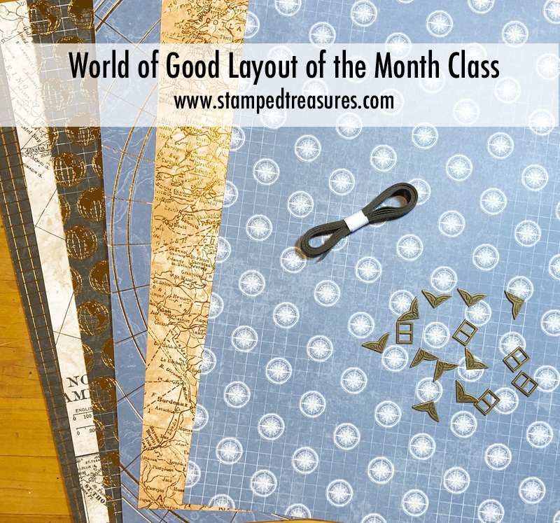 World of Good Layout of the Month Class