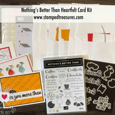 Nothing's Better Than Heartfelt Card Kit
