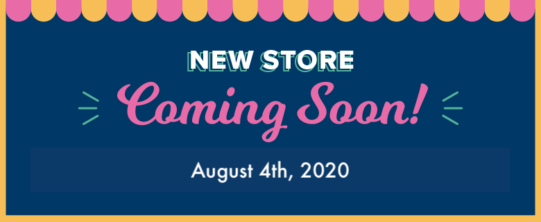 New Store Coming Soon