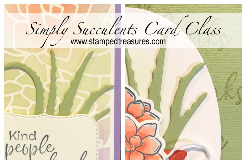 Simply Succulents Card Class