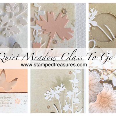 Quiet Meadow Card Class To Go