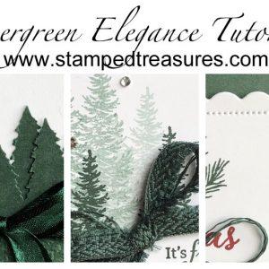 Evergreen Elegance Tutorial
