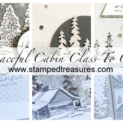 Peaceful Cabin Card Class To Go