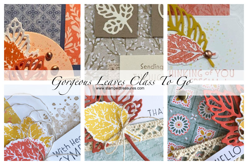 Gorgeous Leaves Class To Go